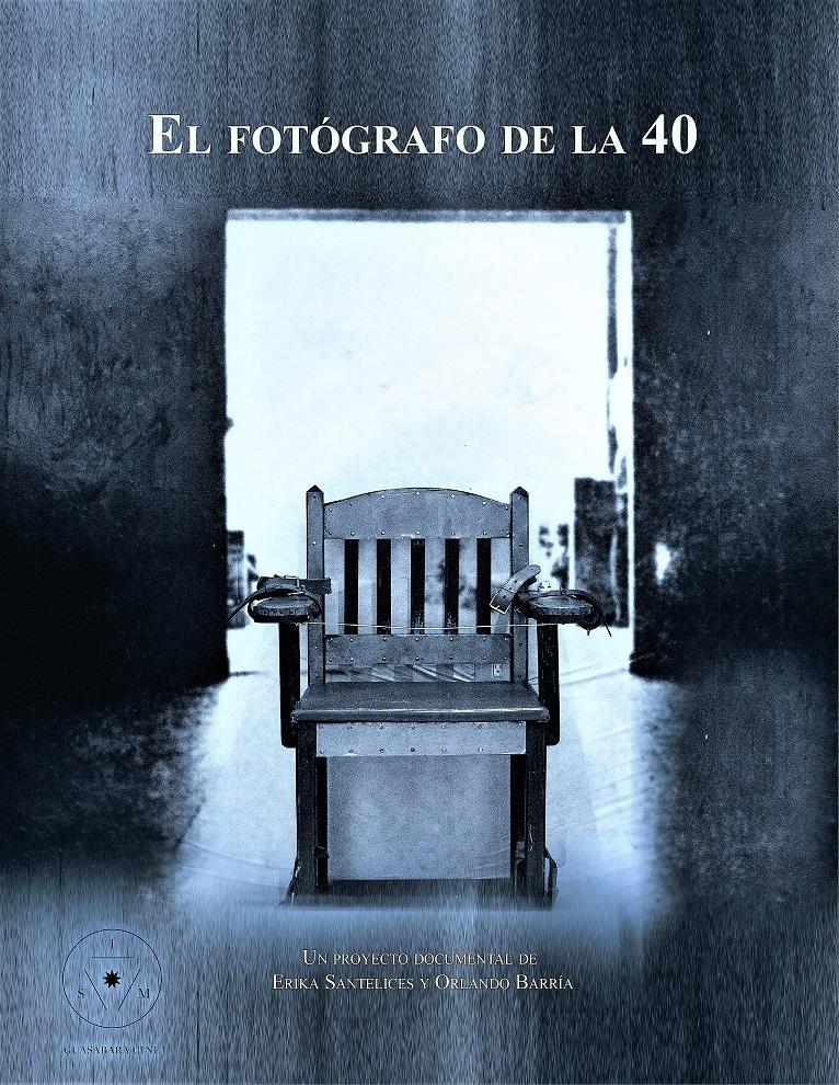Cartel del documental El Fotografo de la 40